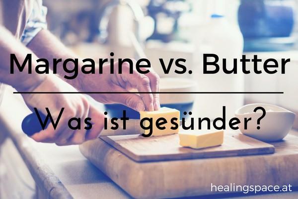 Margarine oder Butter?